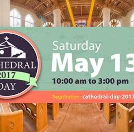 An Invitation to Cathedral Day 2017 at Saint Mark's Cathedral