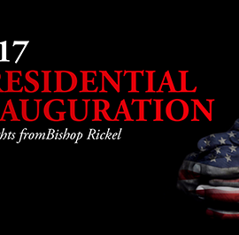 An Inauguration Day Message from Bishop Rickel