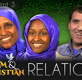 Being Neighbors to Our Muslim Sisters and Brothers – Part 3