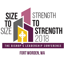 The Bishop's Leadership Conference: Size to Size, Strength to Strength