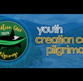 Prayers for Youth Creation Care Pilgrimage